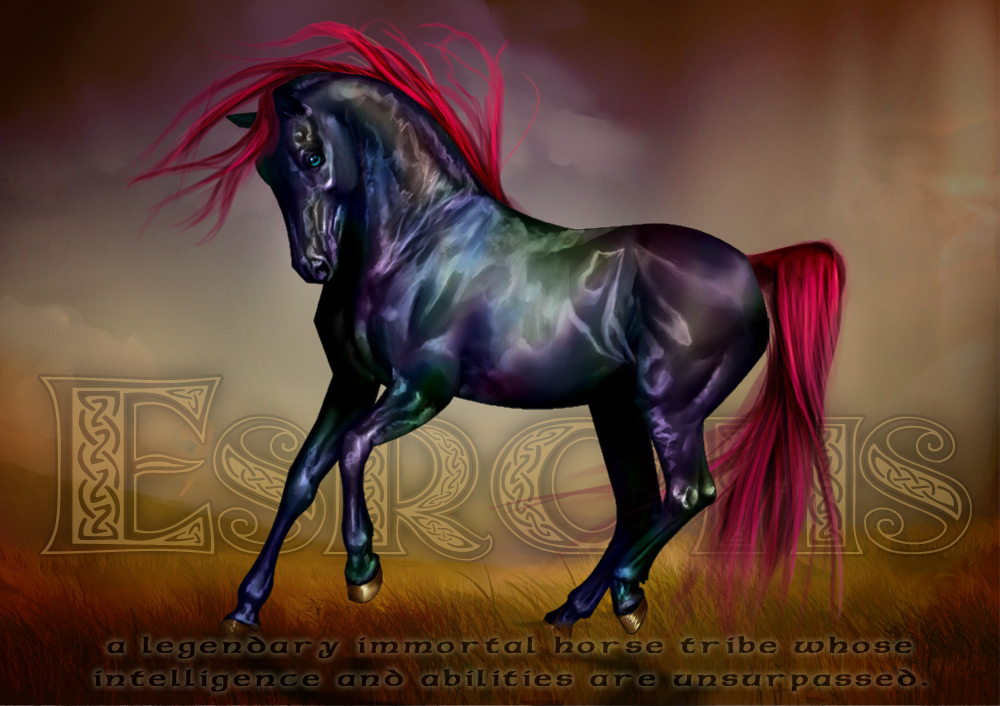 Esrohs: A Legendary immortal horse tribe whose intelligence and abilities are unsurpassed